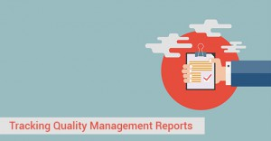 Quality Management Reports