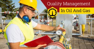Quality Management In Oil
