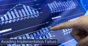 Avoiding Implementation Failure
