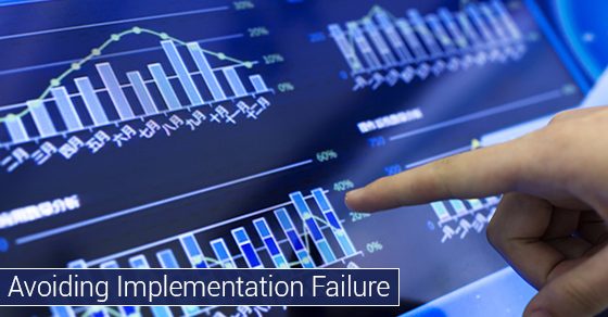 Avoiding Implementation Failure