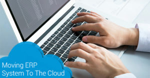 Moving ERP System To The Cloud