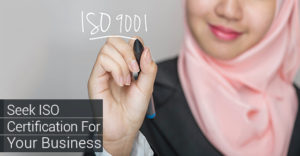 Seek ISO Certification For Your Business