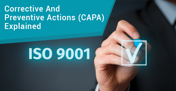 Corrective And Preventive Actions (CAPA) Explained